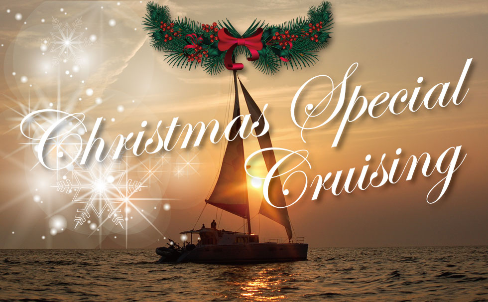 Christmas Special Course & Cruise